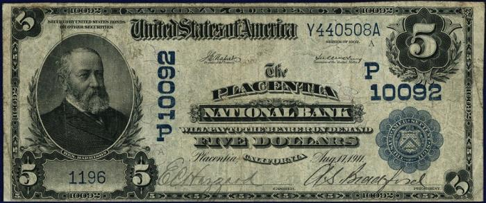 Placentia National Bank, Placentia National Currency dollar bill