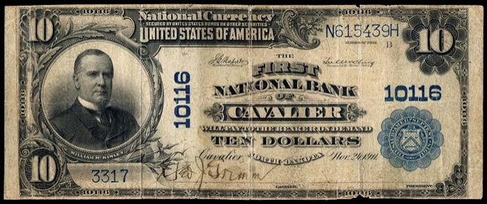 First National Bank, Cavalier National Currency dollar bill