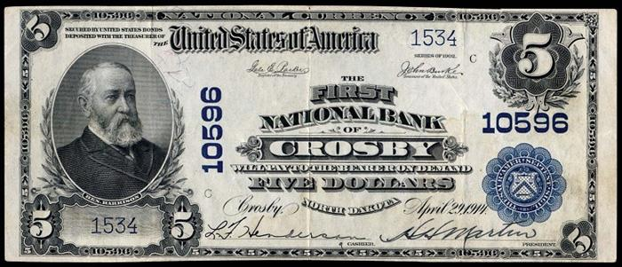 First National Bank, Crosby National Currency dollar bill