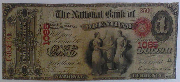 National Bank of Wrentham National Currency dollar bill