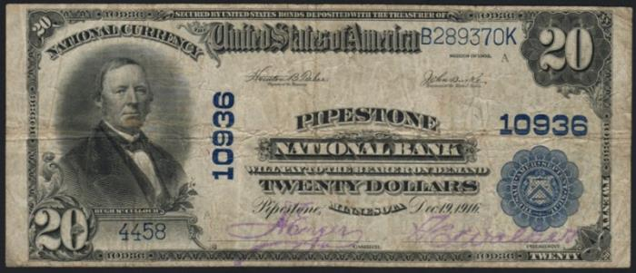 Pipestone National Bank, Pipestone National Currency dollar bill