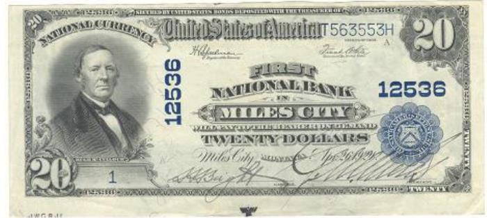 First National Bank in Miles City National Currency dollar bill
