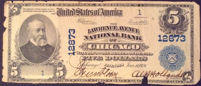 Lawrence Avenue National Bank of Chicago National Currency dollar bill