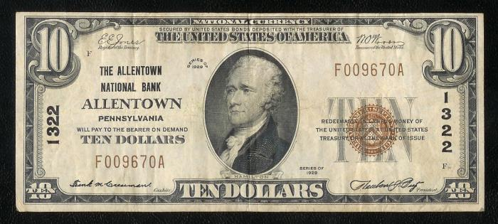 Allentown National Bank, Allentown (1322) Ten Dollar Bill Series 1929