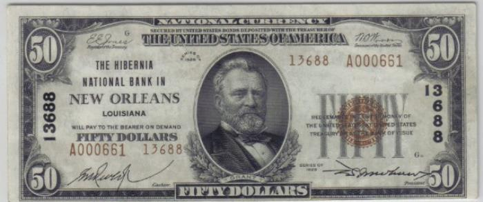 Hibernia National Bank in New Orleans National Currency dollar bill
