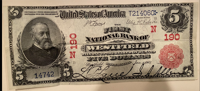 First National Bank of Westfield National Currency dollar bill