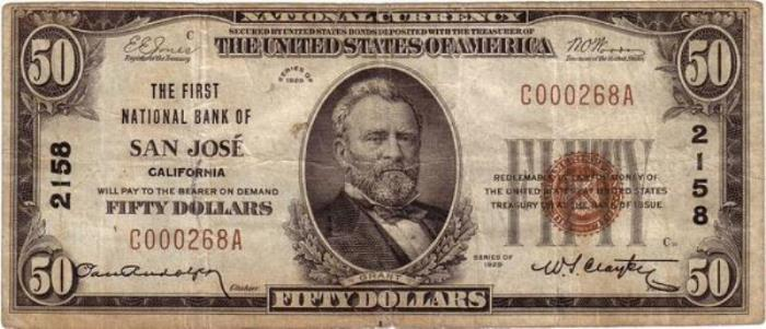 Farmers National Gold Bank of San Jose National Currency dollar bill