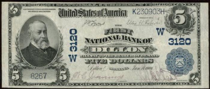 First National Bank of Dillon National Currency dollar bill