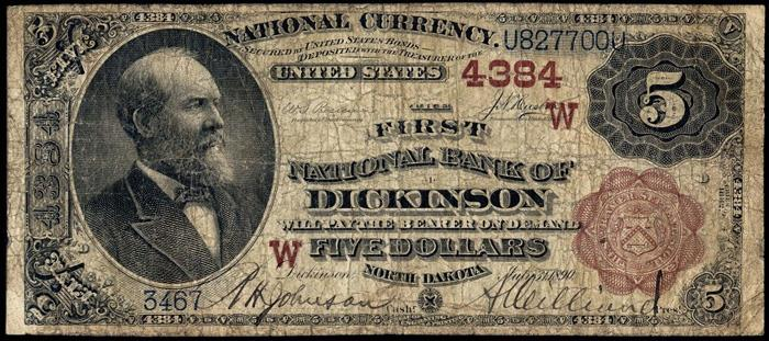 First National Bank, Dickinson National Currency dollar bill