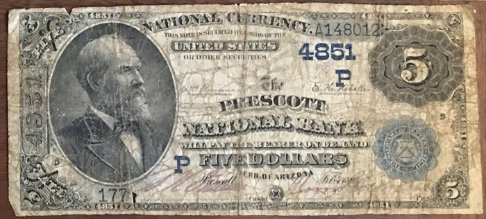 Prescott National Bank, Prescott National Currency dollar bill