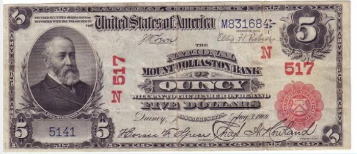 National Mount Wollastan Bank of Quincy National Currency dollar bill
