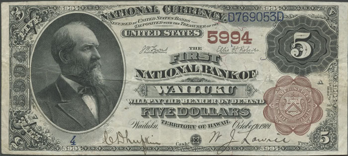 First National Bank of Wailuku (5994) Five Dollar Bill Series 1882 Brownback