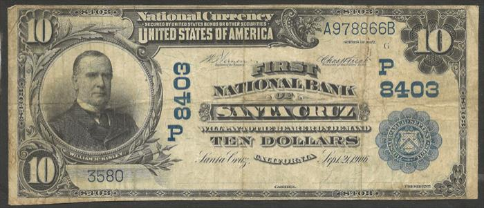 First National Bank of Santa Cruz National Currency dollar bill