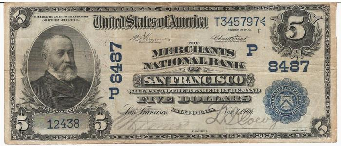 Merchants National Bank of San Francisco National Currency dollar bill