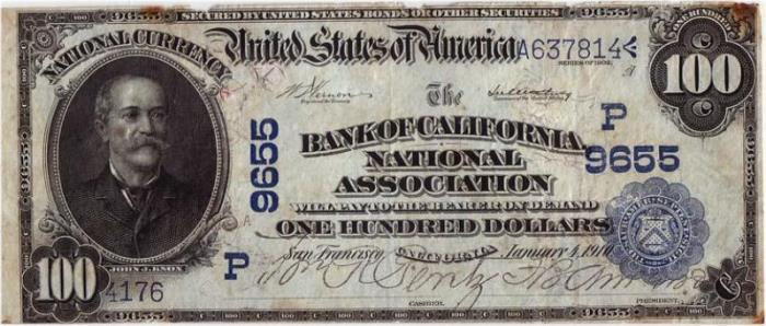 Bank of California, National Assoc., San Francisco National Currency dollar bill