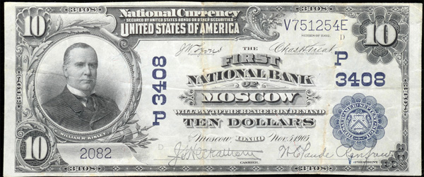 1902 Moscow, Idaho $10.00 National Currency Bank Note